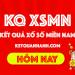 Kết quả xổ số miền nam hôm nay - KQ XSMN Hôm Nay