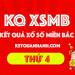 XSMB hôm nay - KQ XSMB thứ 4 đài quay: xổ số kiến thiết Bắc Ninh
